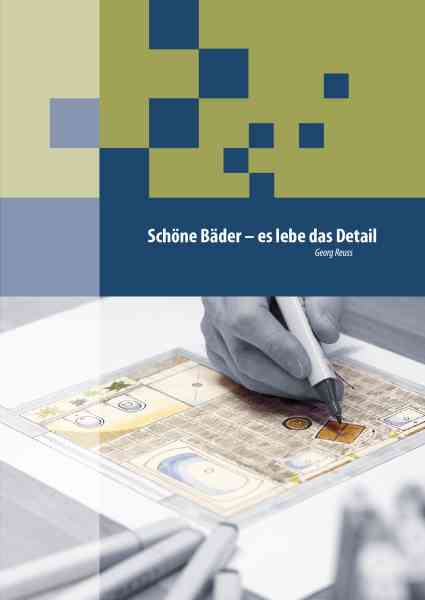 Buch Schöne Bäder - es lebe das Detail von Georg Reuss